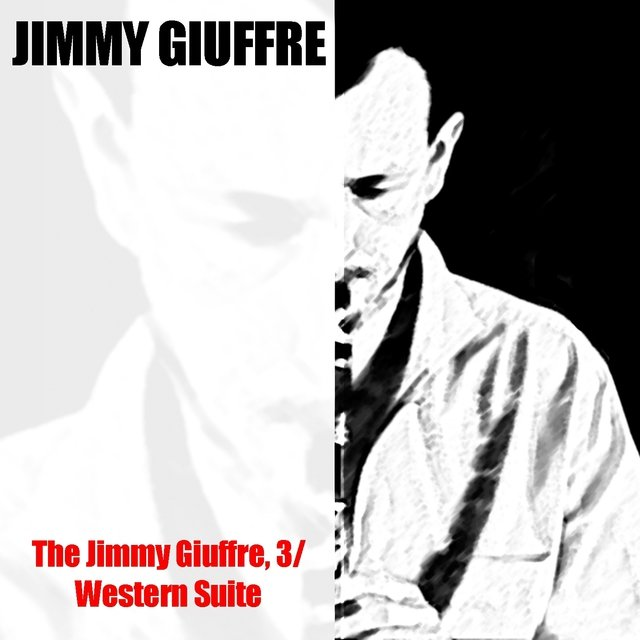 The Jimmy Giuffre, 3 / Western Suite