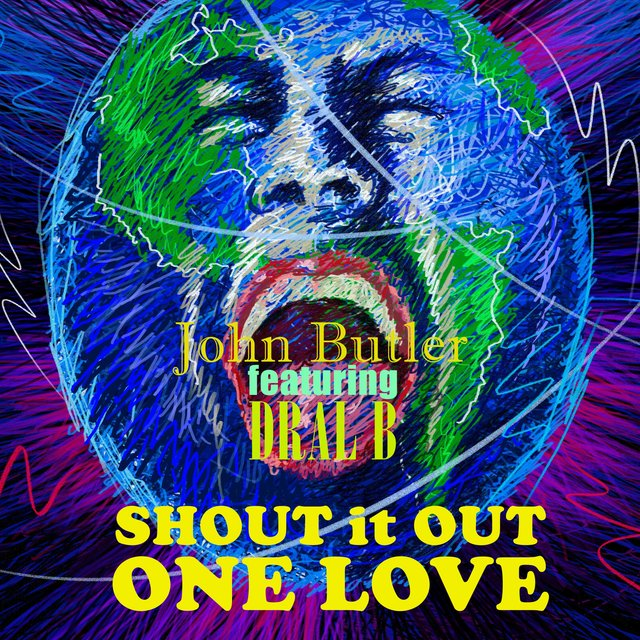 Shout It Out One Love (feat. Dral B)