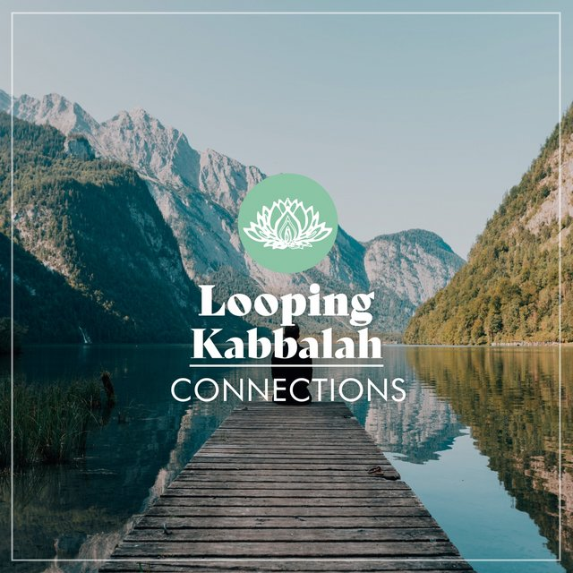 Looping Kabbalah Connections