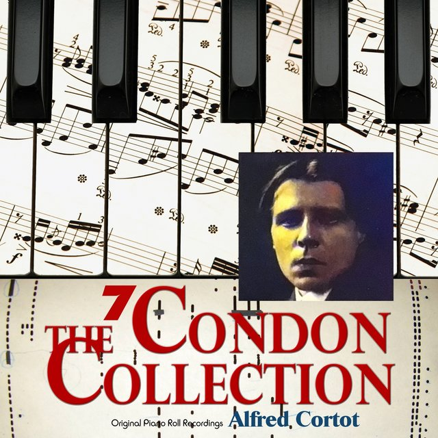 The Condon Collection, Vol. 7: Original Piano Roll Recordings