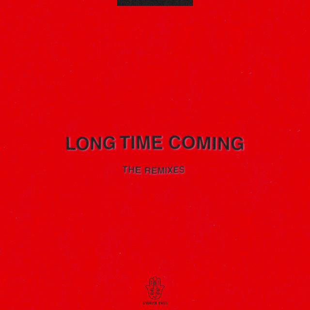 Long Time Coming (The Remixes)