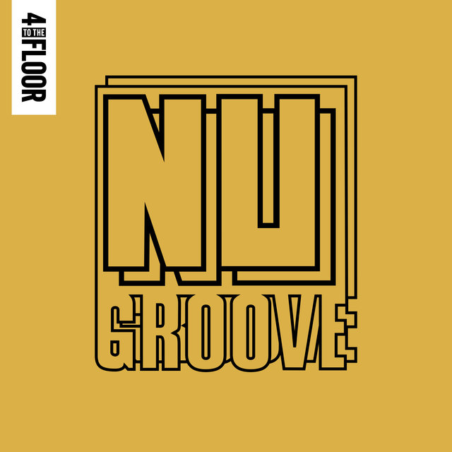 4 To The Floor Presents Nu Groove, Vol. 2 (DJ Mix)