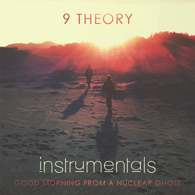 Good Morning from a Nuclear Ghost (Instrumentals)