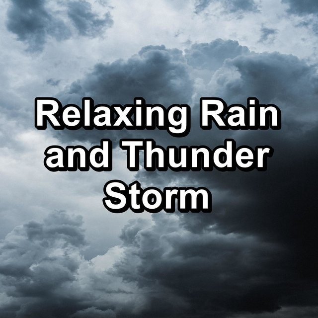 Relaxing Rain and Thunder Storm