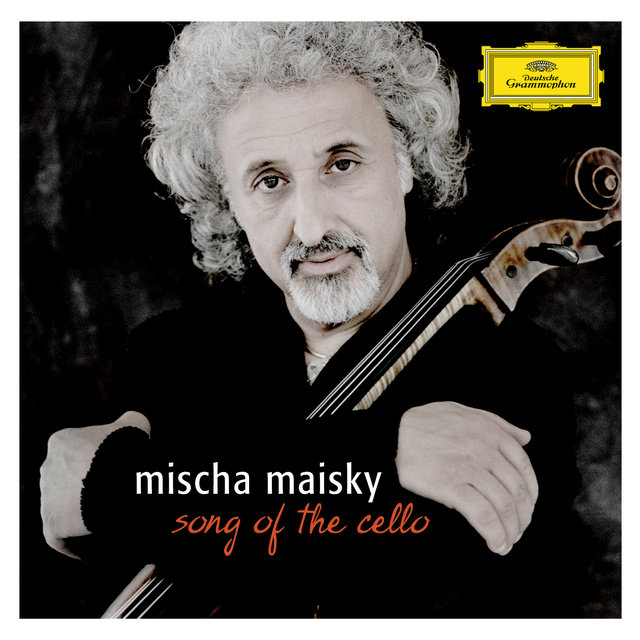 Mischa Maisky - Song of the Cello