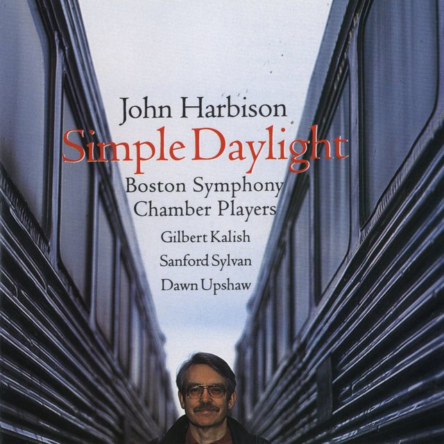 John Harbison: Simple Daylight; Words From Paterson