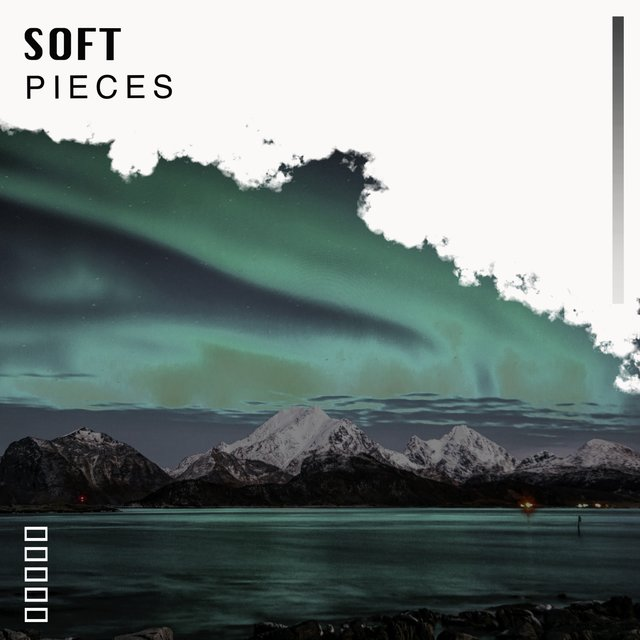 Soft Ambient Pieces