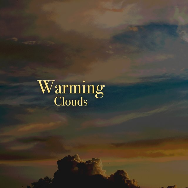# 1 Album: Warming Clouds