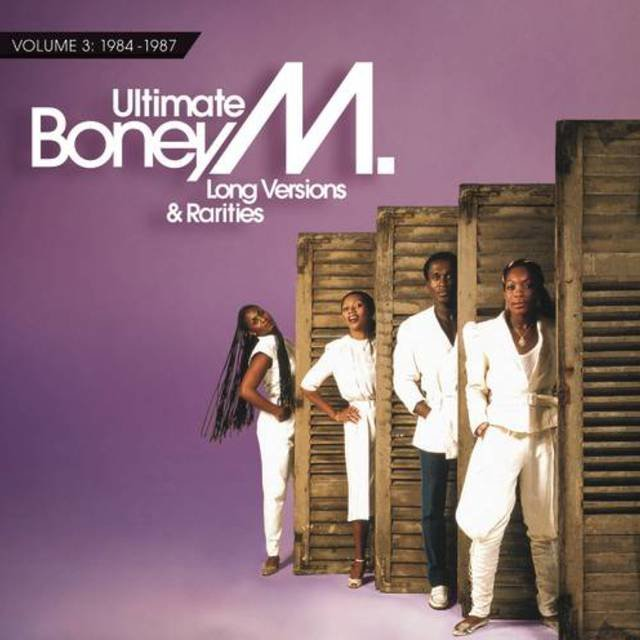 Ultimate Boney M. - Long Versions & Rarities Vol. 3 (1984 - 1987)