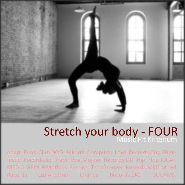 Stretch Your Body - FOUR