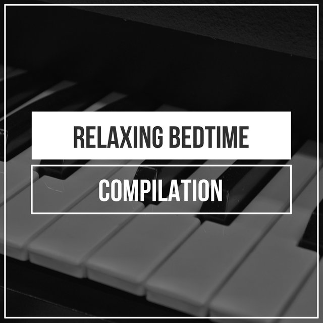 Relaxing Bedtime Piano Compilation