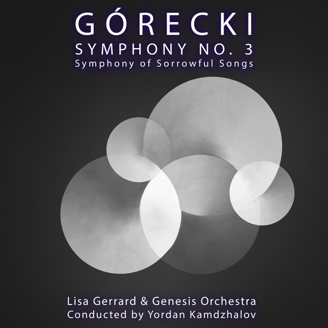Górecki Symphony No. 3: Symphony of Sorrowful Songs