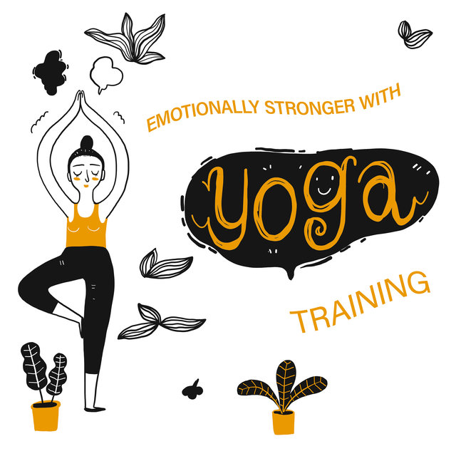 Emotionally Stronger with Yoga Training