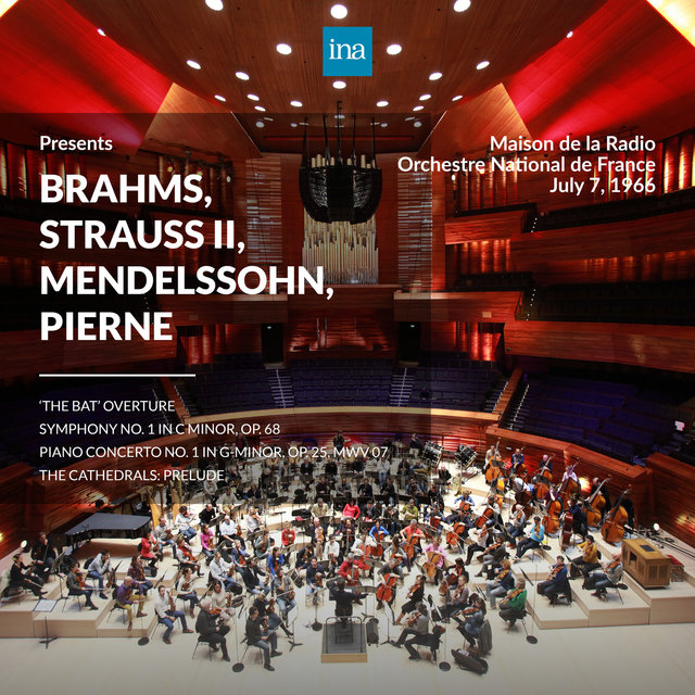 INA Presents: Brahms, Strauss II, Mendelssohn, Pierne by Orchestre National de France at the Maison de la Radio