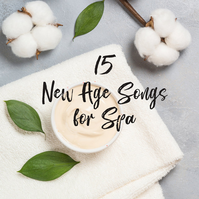 15 New Age Songs for Spa: Delicate Sounds Perfect for Relaxing Day in Spa, Massage Therapy Melodies, Wellness Oasis, Mind, Body & Soul