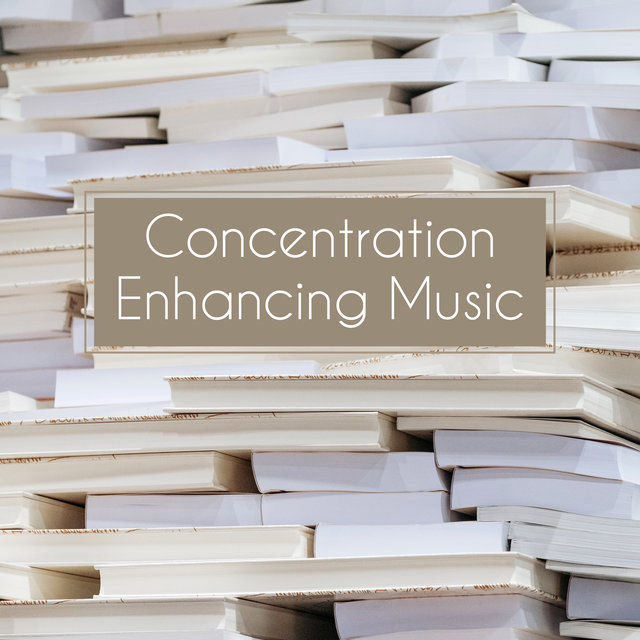 Concentration Enhancing Music: Easier Memorizing, Learning and Focusing with the Delicate Background of Ambient Music with the Sounds of Nature