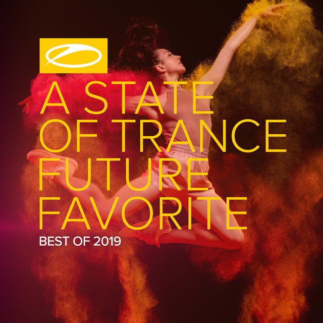 A State Of Trance: Future Favorite - Best Of 2019
