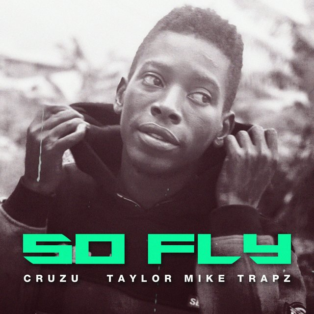 So Fly (feat. Taylor Mike Trapz)