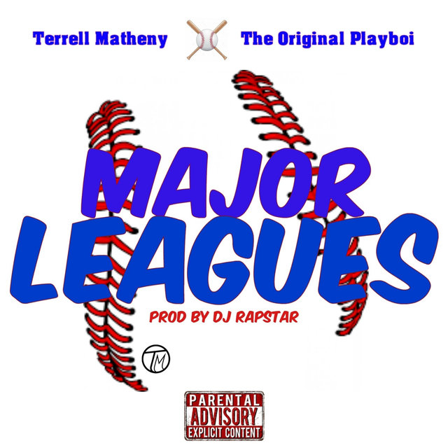 Major Leagues (feat. The Original Playboi)