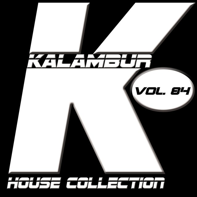 Kalambur House Collection Vol. 84