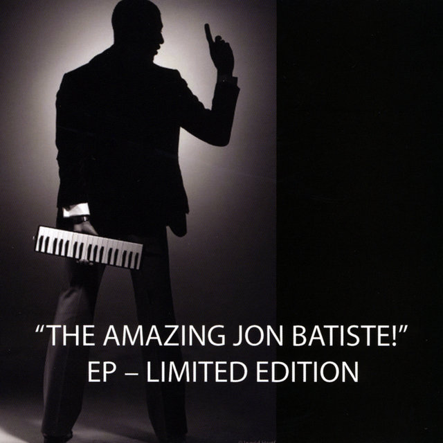The Amazing Jon Batiste! - Ep - Limited Edition
