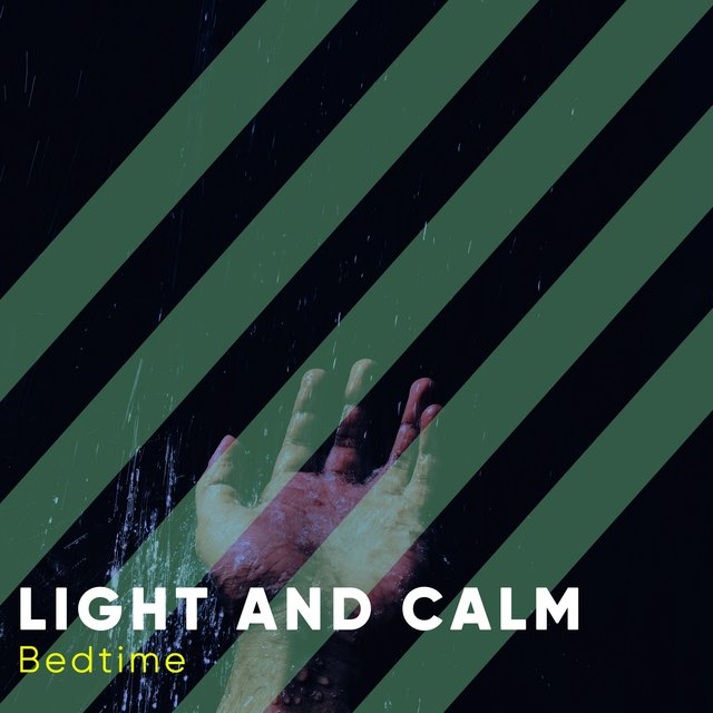 #Light and Calm Bedtime