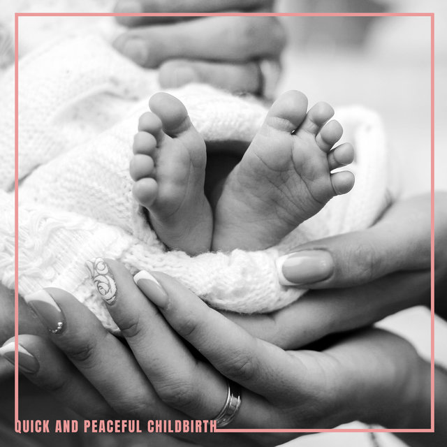Quick and Peaceful Childbirth – Soothing New Age Music Dedicated for Pregnant Women