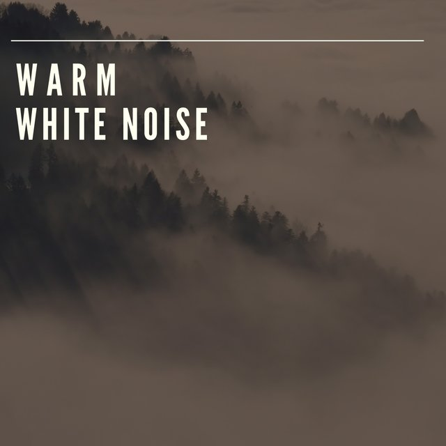 # Warm White Noise