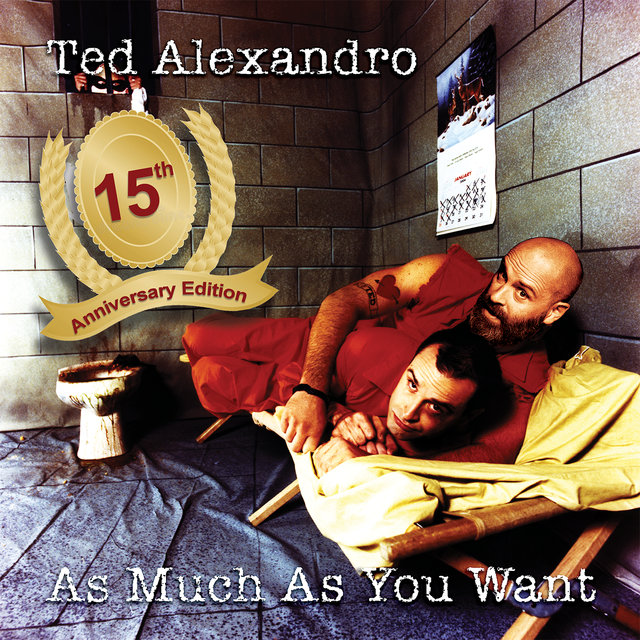 As Much As You Want (15th Anniversary Edition)