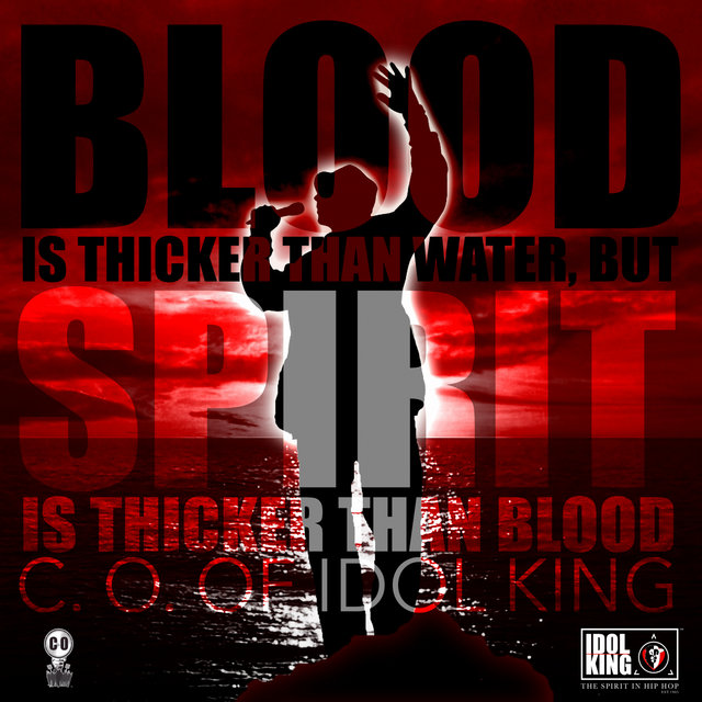 Blood is Thicker Than Water, But Spirit is Thicker Than Blood