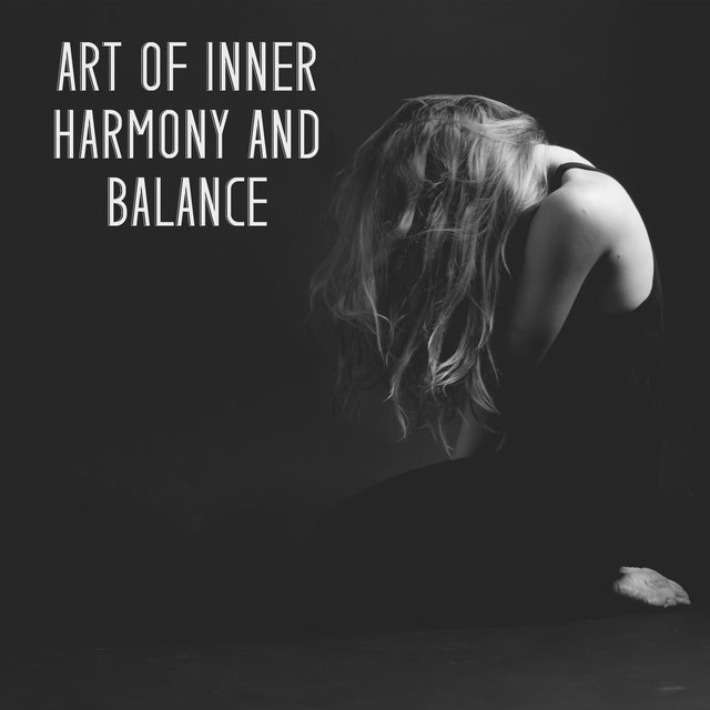 Art of Inner Harmony and Balance