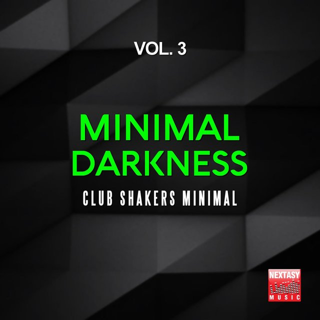 Minimal Darkness, Vol. 3 (Club Shakers Minimal)