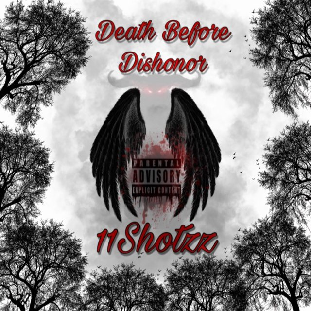 11Shotzz-Death Before Dishonor