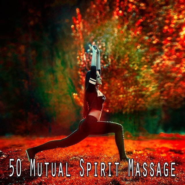 50 Mutual Spirit Massage