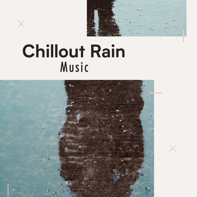 Stress Relieving Chillout Rain & Thunder Music