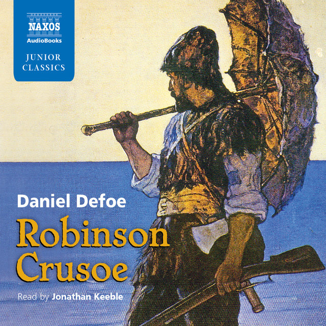 Robinson Crusoe retold for younger listeners by Roy McMillan (Abridged)