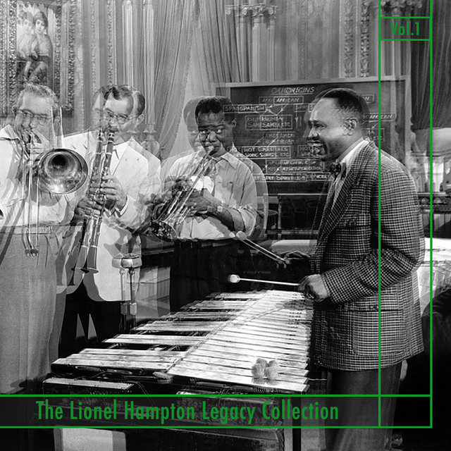 The Lionel Hampton Legacy Collection (Vol.1)