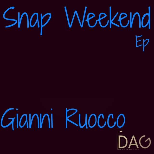 Snap Weekend EP