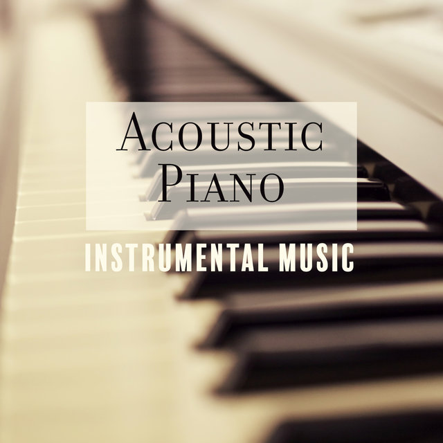 Acoustic Piano Instrumental Music