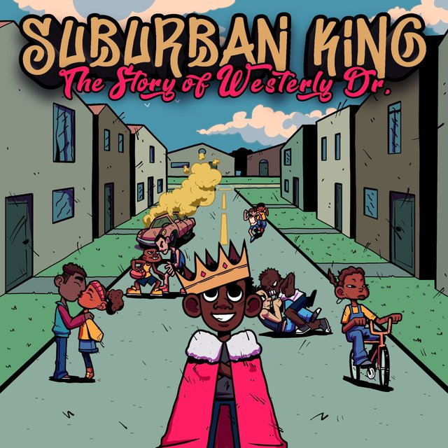 Suburban King: The Story of Westerly Dr.