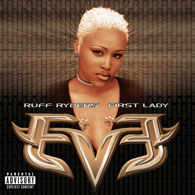 Let There Be Eve...Ruff Ryders' First Lady