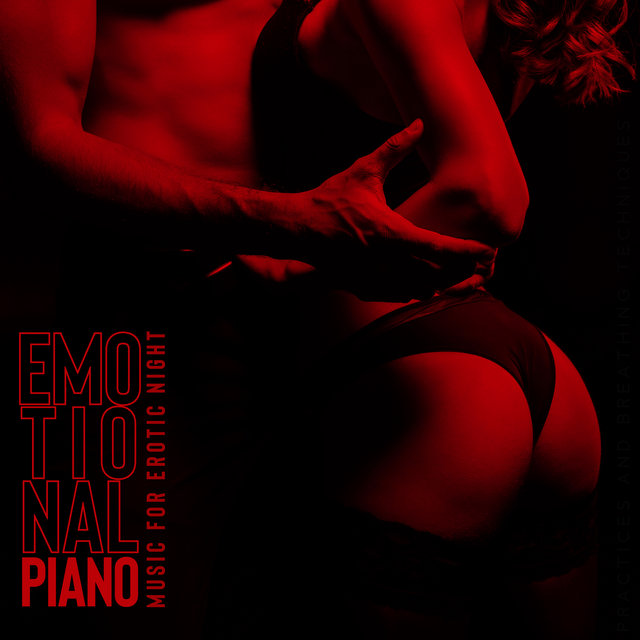 Emotional Piano Music for Erotic Night