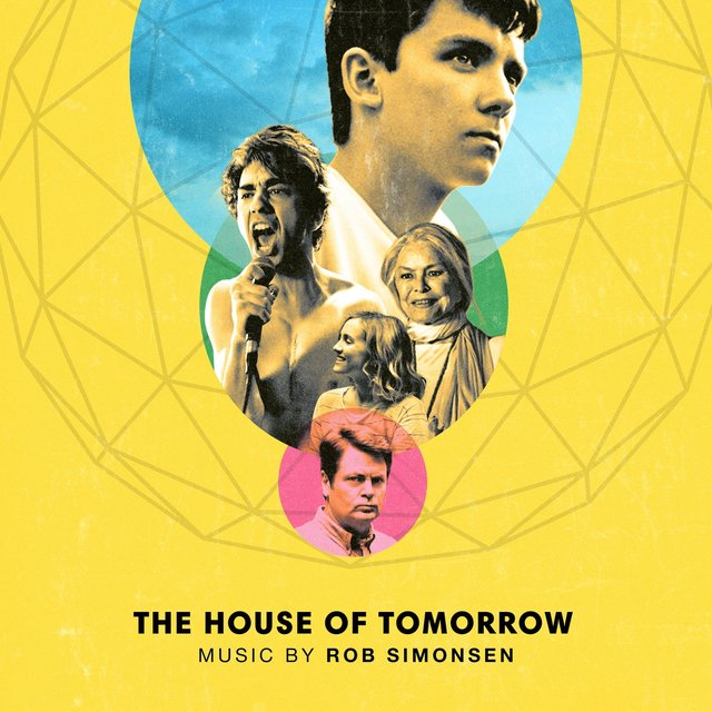 The House of Tomorrow (Original Motion Picture Soundtrack)