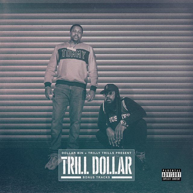Trill Dollar (Bonus Tracks)