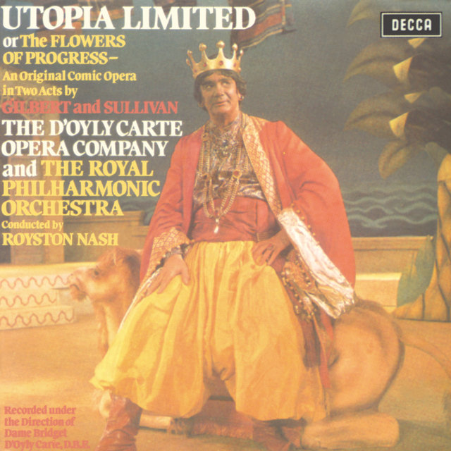 Gilbert & Sullivan: Utopia Ltd.