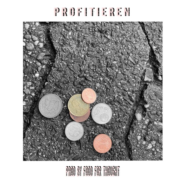 Profitieren (feat. Freshface & Food for Thought)