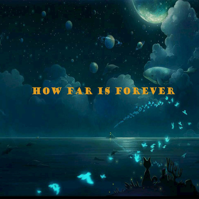 How Far Is Forever