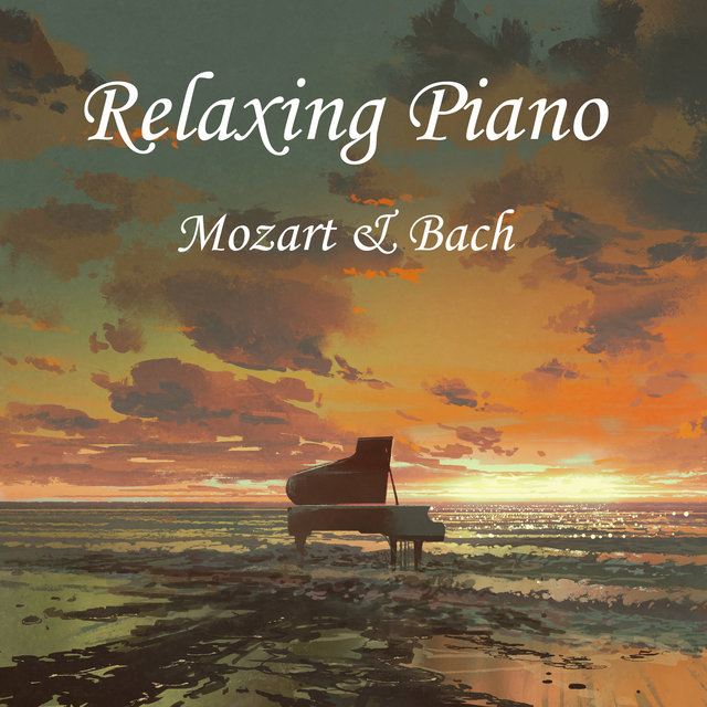 Relaxing Piano - Mozart and Bach