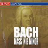 Bach: Mass In B Minor BWV 232: IV. Gloria In Excelsis