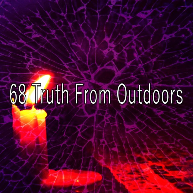 68 Truth from Outdoors